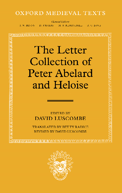 an analysis of the letters of abelard and heloise by peter abelard The love letters of abelard and heloise, edited by israel gollancz and honnor morten [1901.