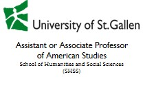 The Univeristy of St. Gallen seeks applications for Assistant Professor (Tenure Track) or Associate Professor (with Tenure) of American Studies (Open Rank).