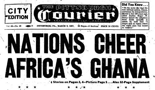 Ghana's independence made the front page of the Pittsburgh Courier on March 9, 1957. Credit: Black Quotidian