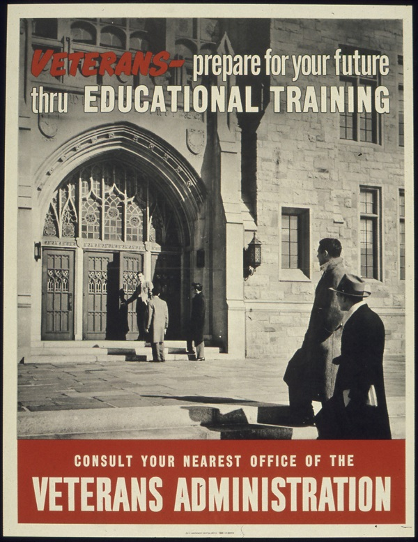 A 1943 poster from the Office for Emergency Management encourages veterans to seek out educational opportunities. Like the GI Bill of 1944, the Post-9/11 GI Bill has expanded access to higher education in the United States. National Archives and Records Administration via Wikimedia Commons