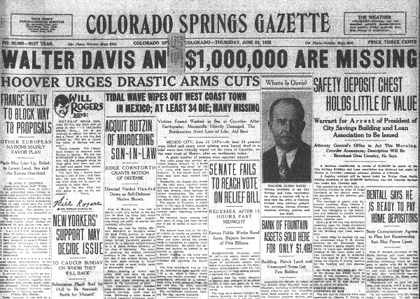 "Walter Davis's chicanery made the front page of the <span style=""font-style: normal;"">>Colorado Springs Gazette</span> on June 23, 1932. The New Press"