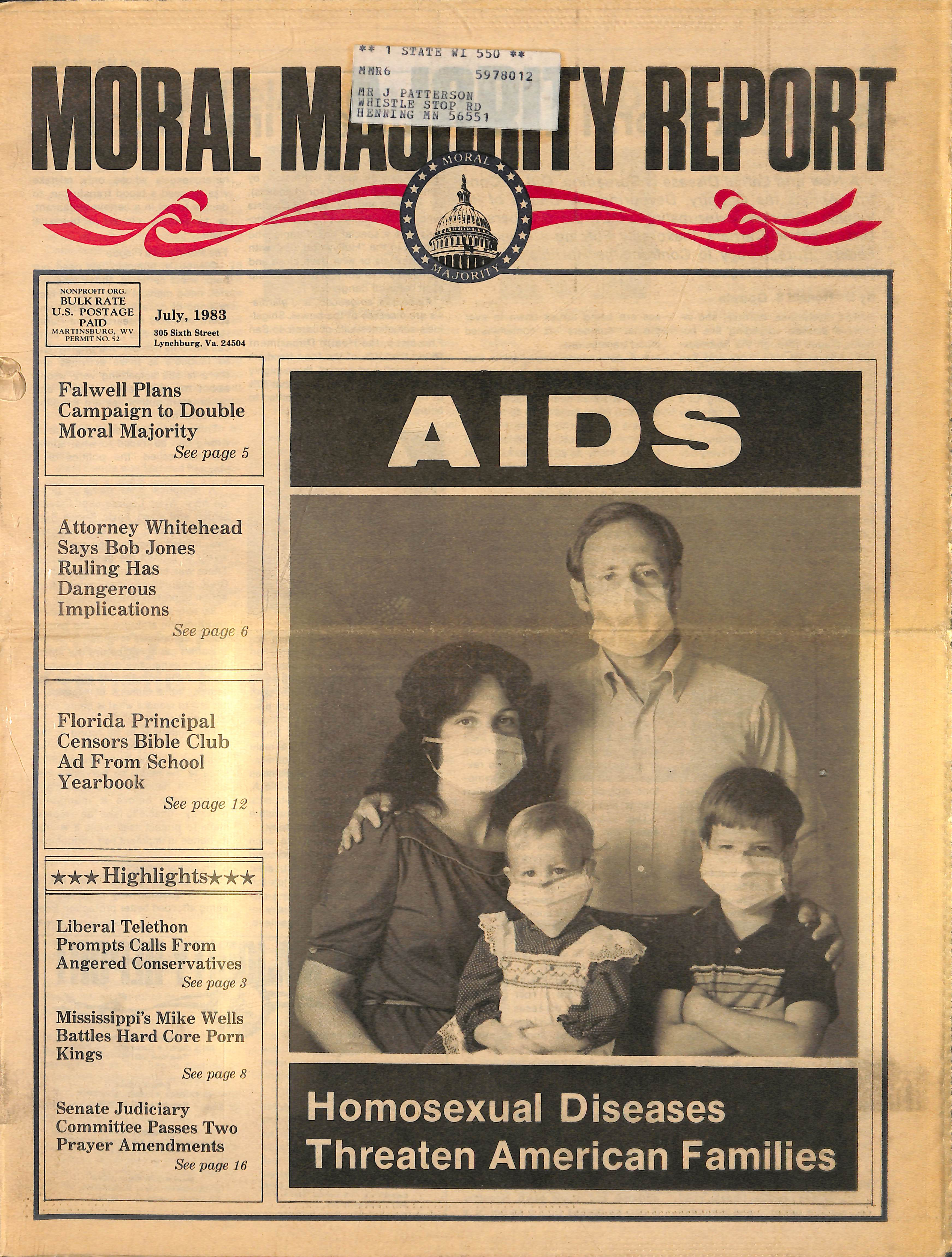 Although HIV/AIDS is not an airborne disease, in July 2983 Jerry Falwell's Moral Majority Report used an image of a family in surgical masks to stigmatize queer people.