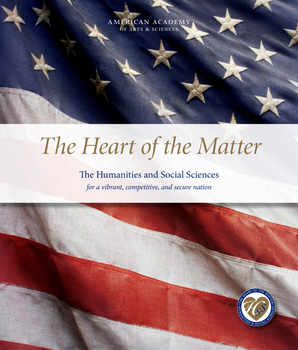 The American Academy of Arts and Sciences report, The Heart of the Matter