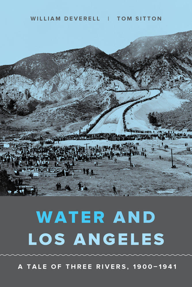 "William Deverell says that publishing Water and Los Angeles through open access was an ""opportunity to democratize access to water history in the far West."" Image courtesy of University of California Press"