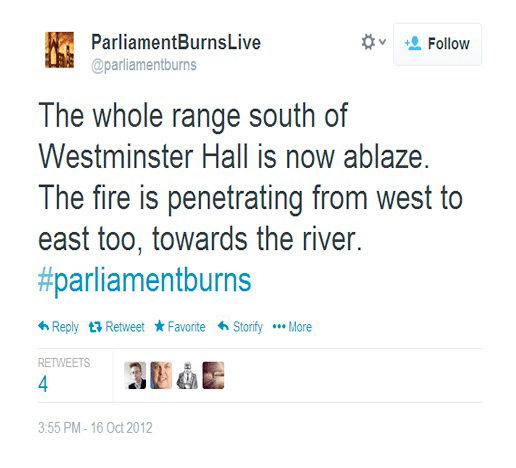 @Parliamentburns, a Twitter account that documented the October 16, 1834, fire that destroyed the  Palace of Westminster in London, used excerpts from primary sources to tweet out key developments  as if they were happening in real time, on the 178th anniversary of the event.