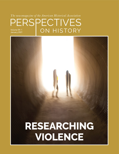 January 2021 Perspectives on History cover, two blurry figures are backlit in a tunnel