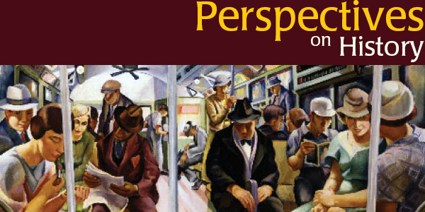 Perspectives on History is back with the September issue.